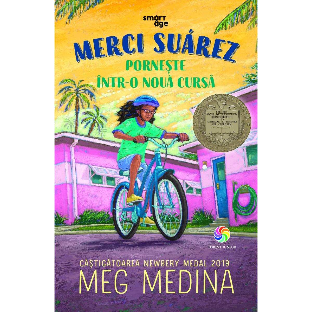 Carte Editura Corint, Merci Suarez porneste intr-o noua cursa, Meg Medina