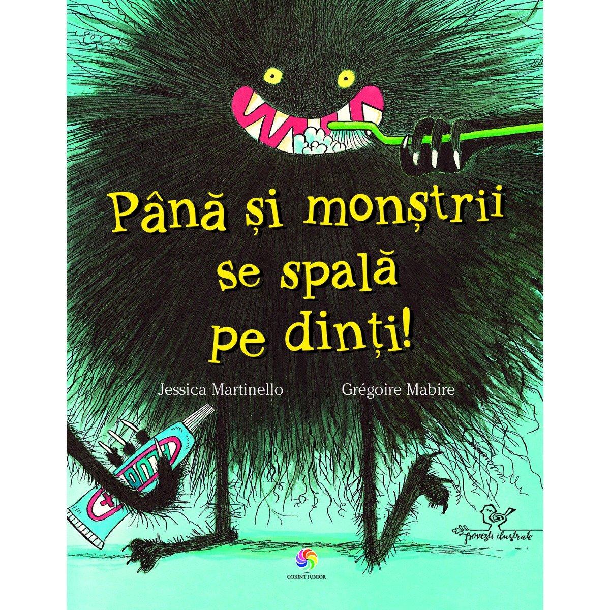 Carte Editura Corint, Pana si monstrii se spala pe dinti, Jessica Martinello, Gregoire Mabire