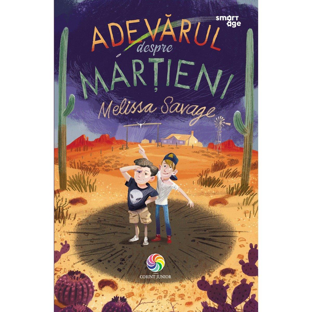Carte Editura Corint, Adevarul despre martieni, Melissa Savage