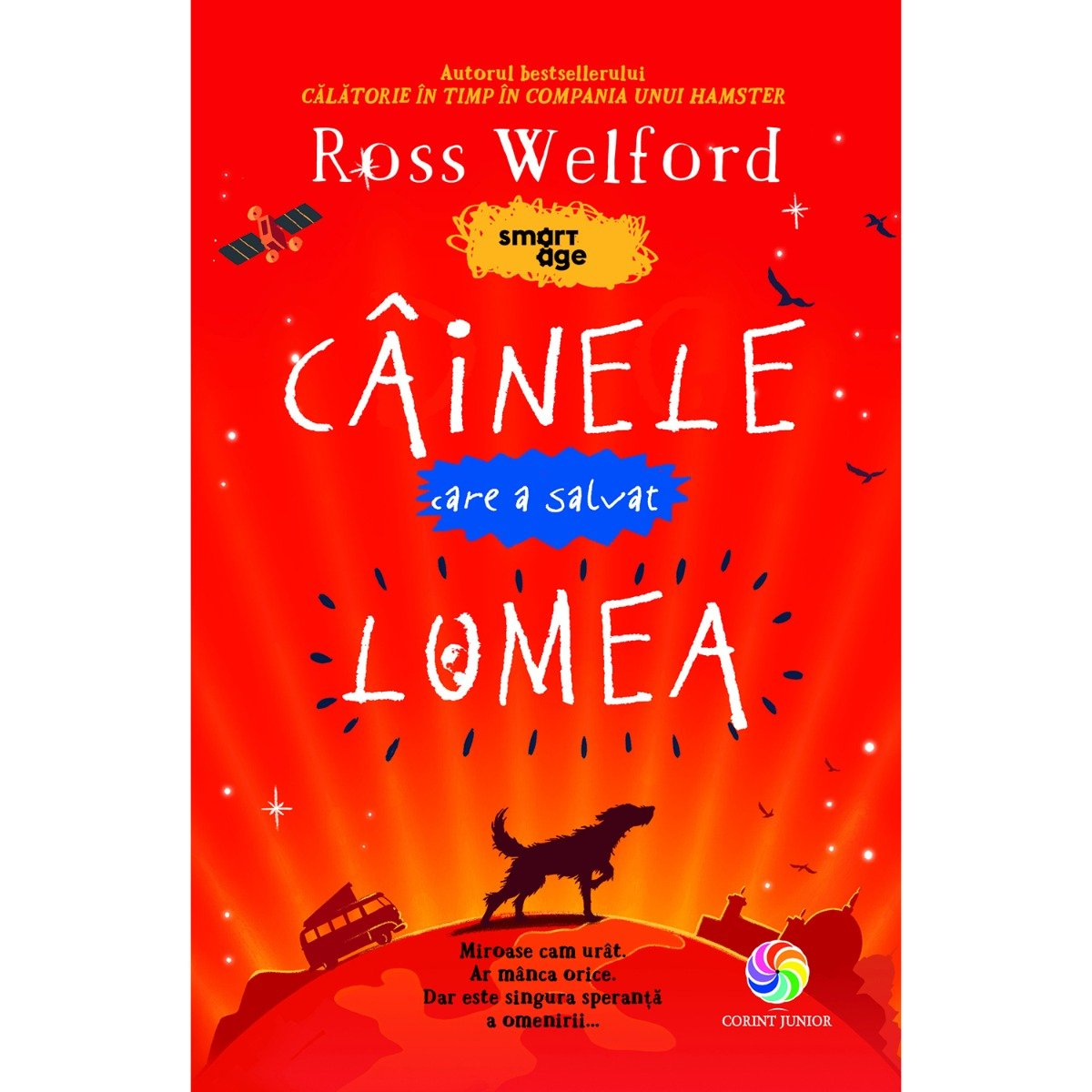 Carte Editura Corint, Cainele care a salvat lumea, Ross Welford