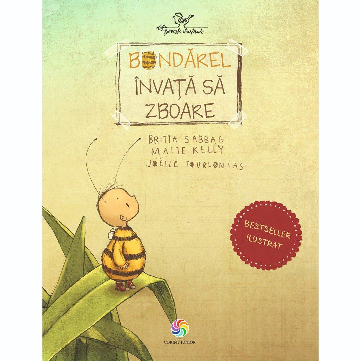 Carte Editura Corint, Bondarel invata sa zboare ed. II, Britta Sabbag, Maite Kelly, Joelle Tourlonais
