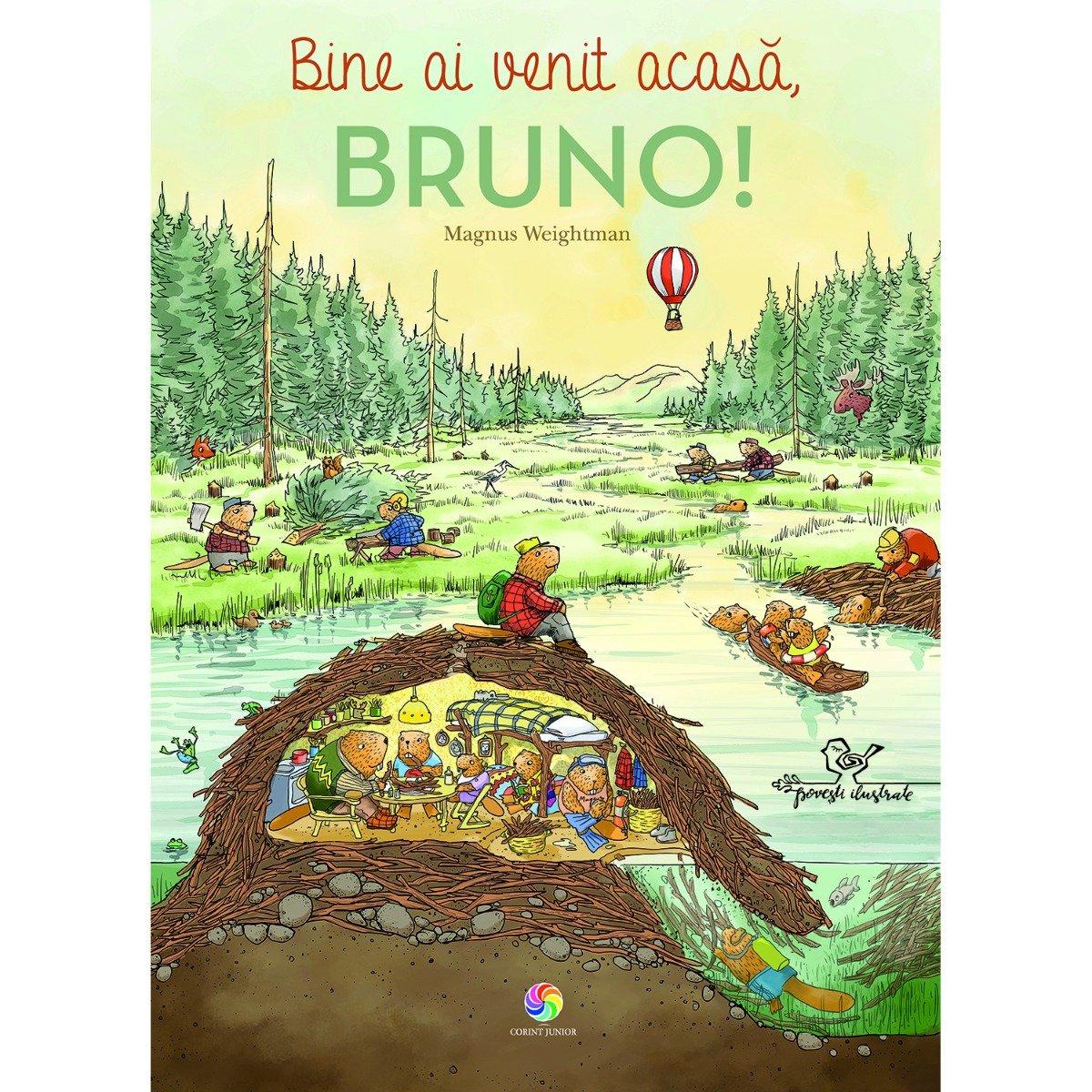 Carte Editura Corint, Bine ai venit acasa, Bruno!, Magnus Weightman