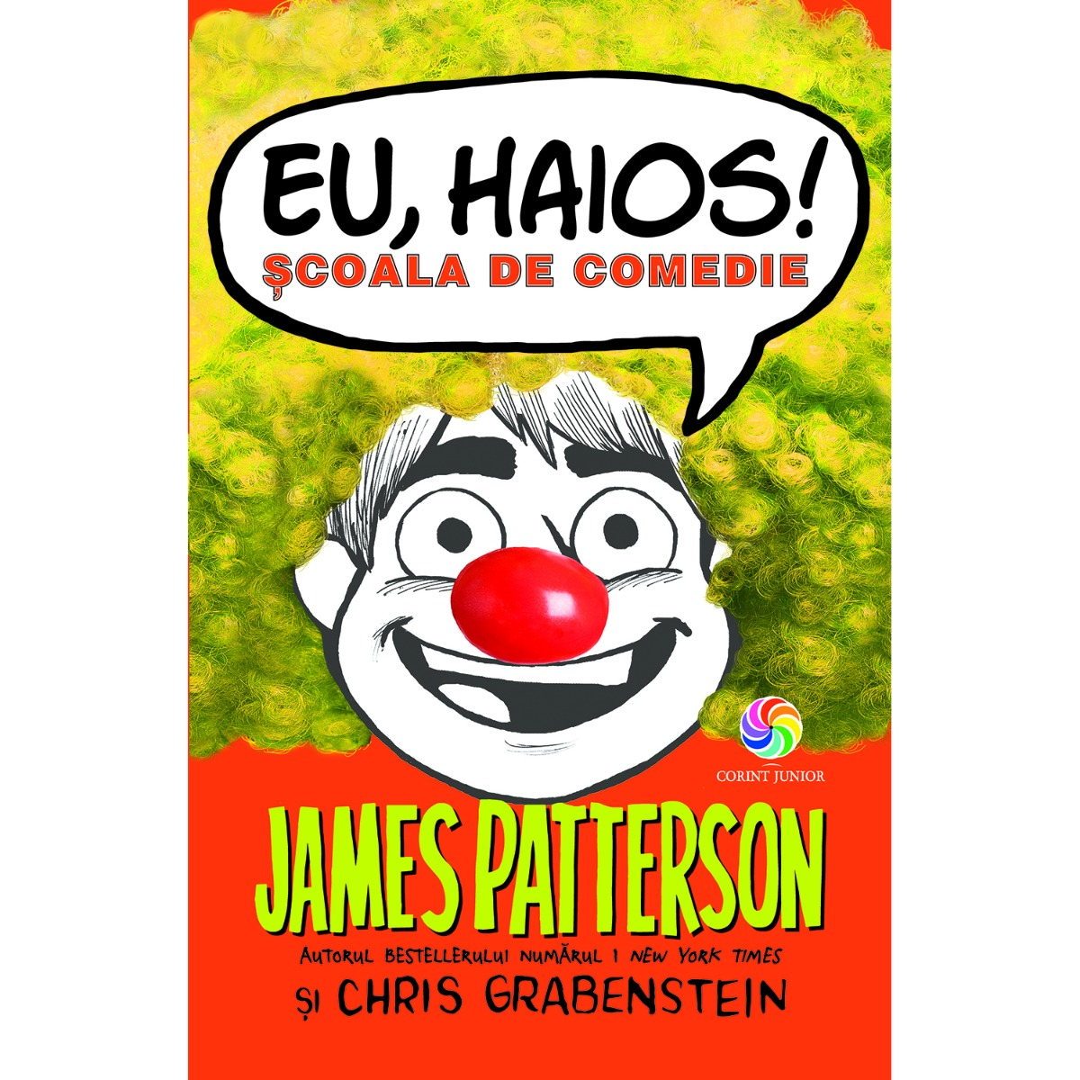 Carte Editura Corint, Generala. Eu haios! Scoala de comedie, James Patterson, Chris Grabenstein