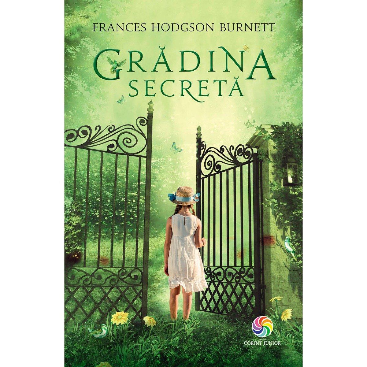 Carte Editura Corint, Gradina secreta, Frances Hodgson Burnett