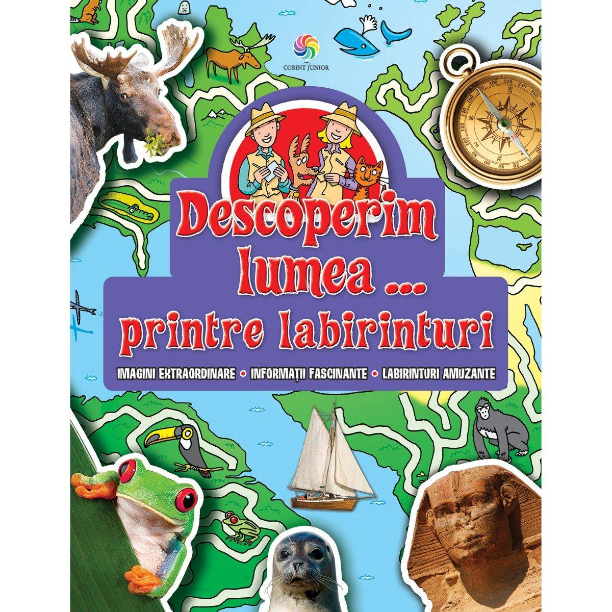 Carte Editura Corint, Descoperim lumea...printre labirinturi