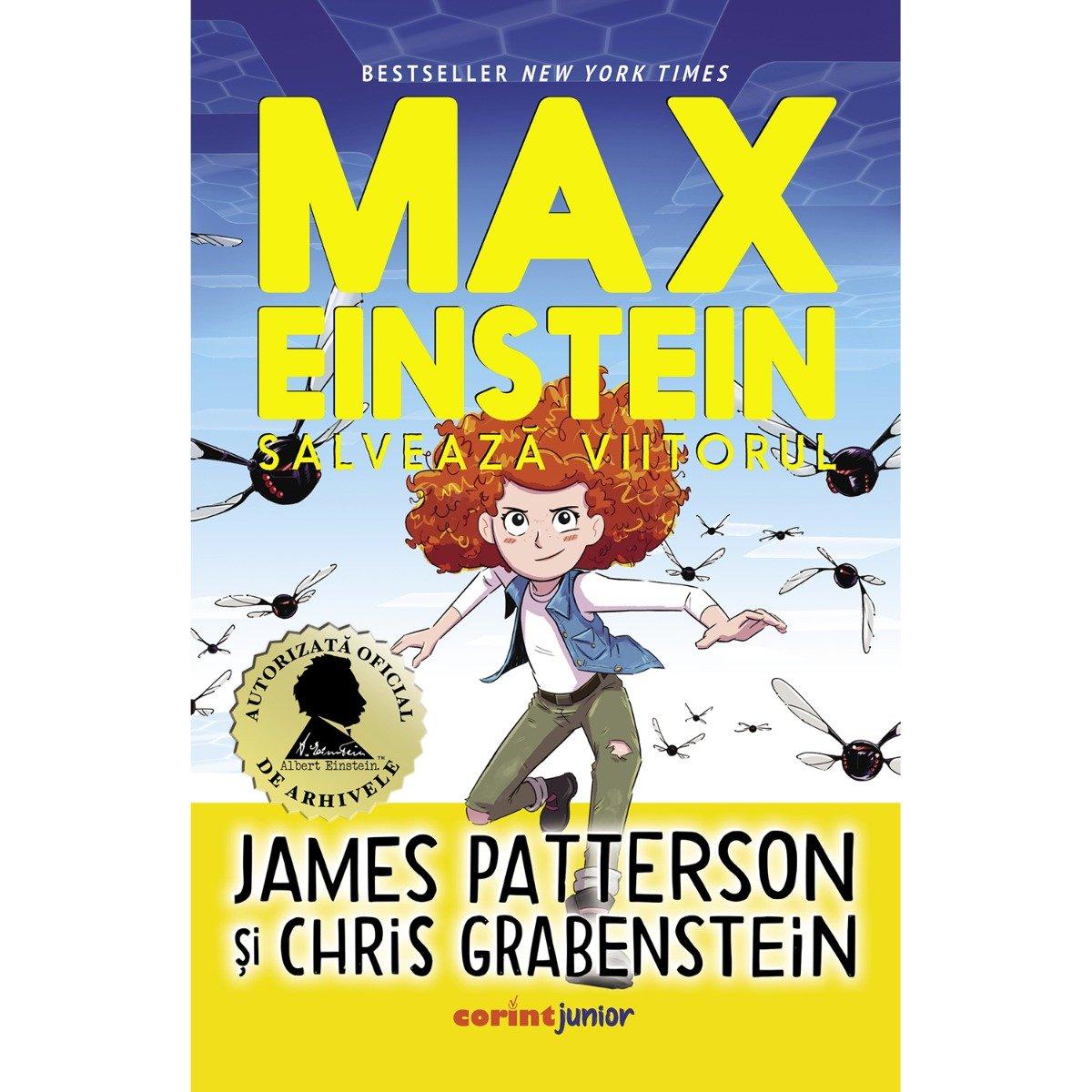 Max Einstein salveaza viitorul, James Patterson, Chris Grabenstein, Vol. III