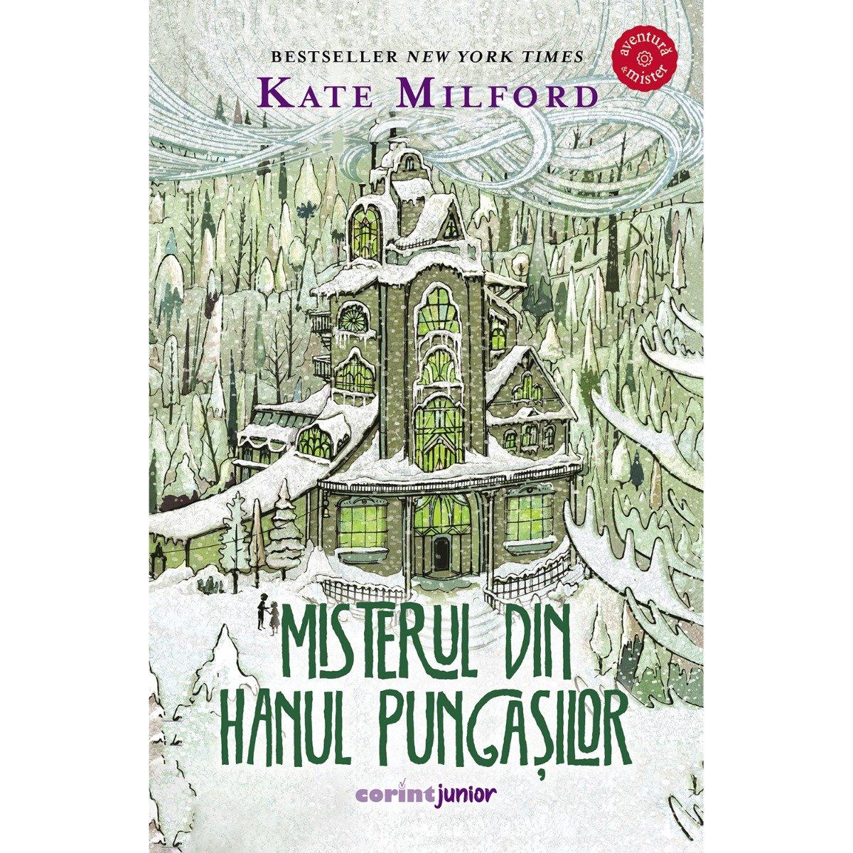 Misterul din hanul pungasilor, Kate Milford