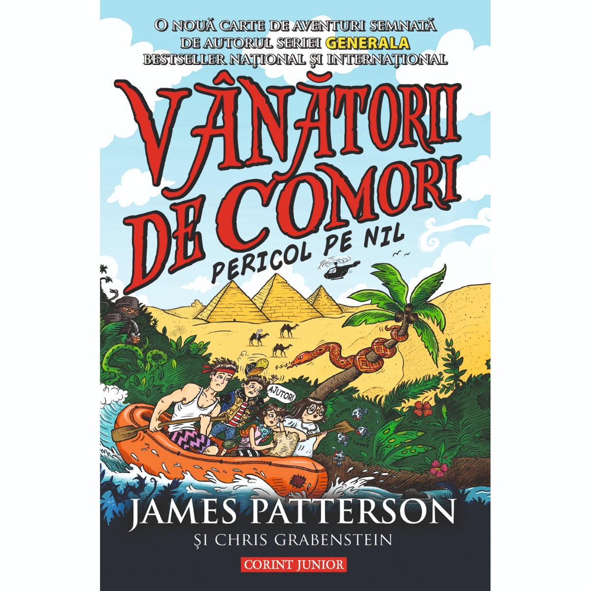 Carte Editura Corint, Vanatorii de comori vol. 2 Pericol pe Nil, James Patterson, Chris Grabenstein
