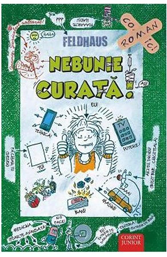 Carte Editura Corint, Sariti de pe fix! Nebunie curata, Hans Jurgen Feldhaus