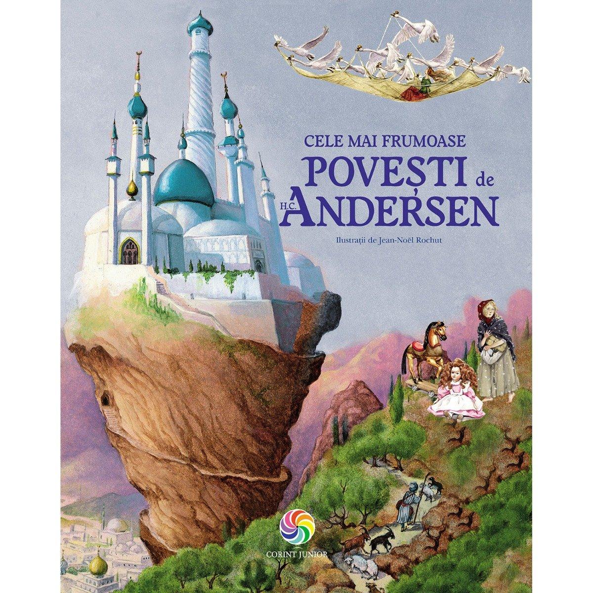 Carte Editura Corint, Cele mai frumoase povesti de H. C. Andersen