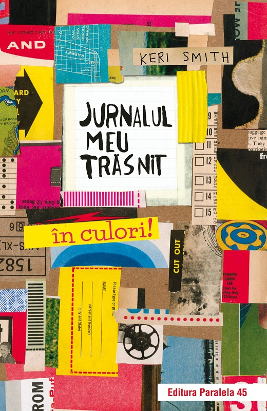 Jurnalul meu trasnit - in culori!, Keri Smith