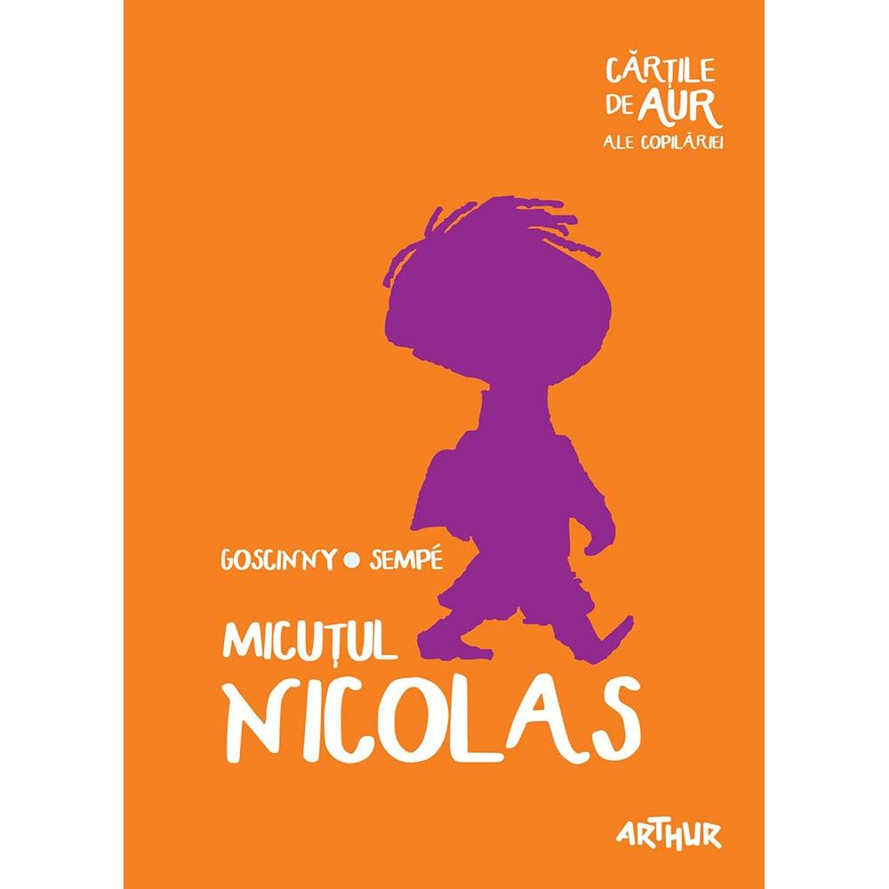 Carte Editura Arthur, Micutul Nicolas (Cartile de aur 24), Rene Goscinny, Jean-Jacques Sempe