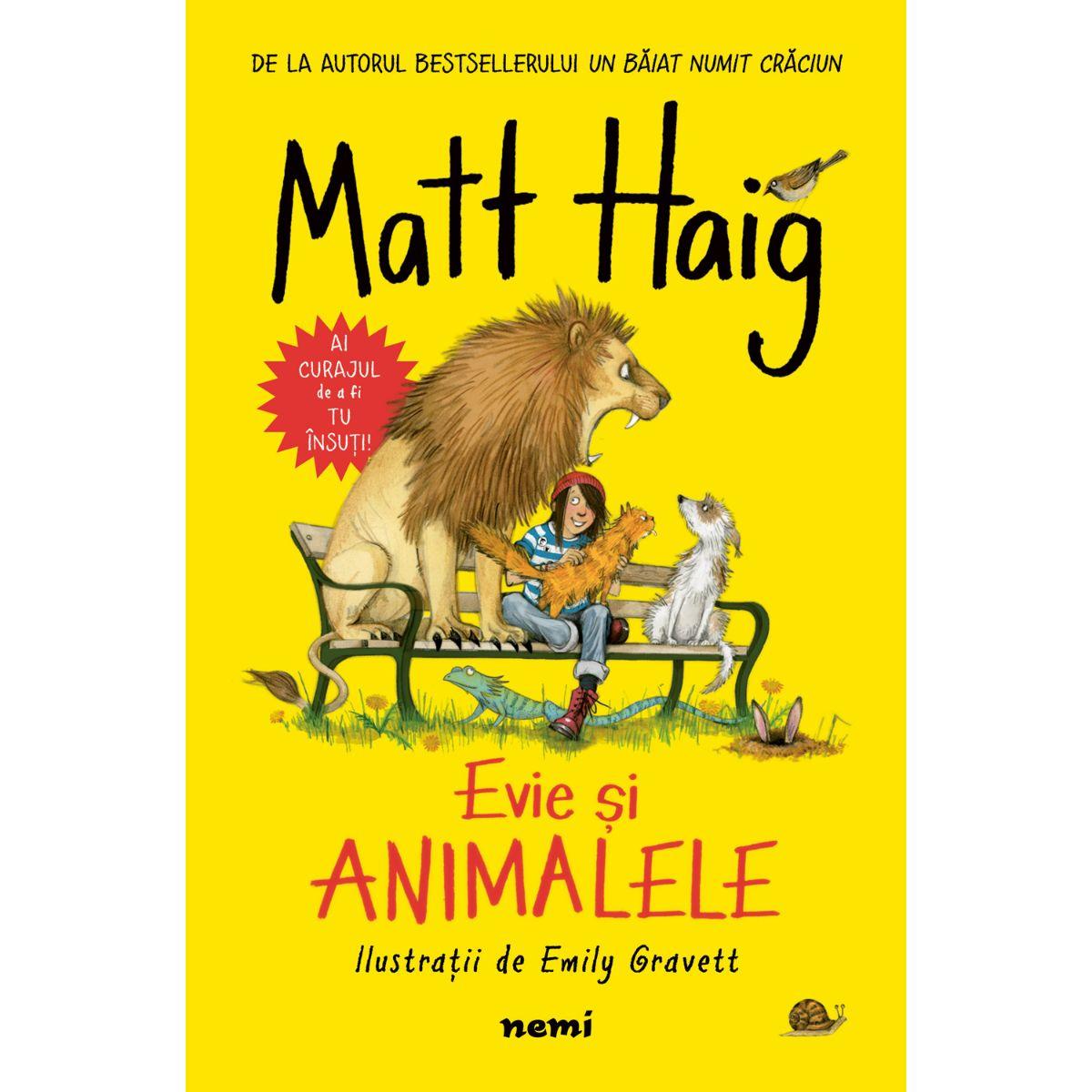 Evie si animalele, Emily Gravett, Matt Haig