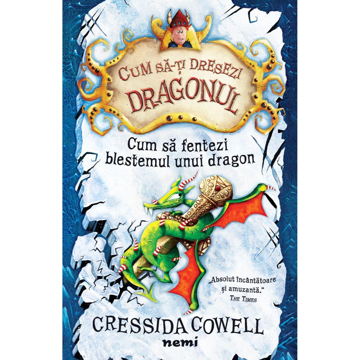 Cum sa fentezi blestemul unui dragon, Cressida Cowell