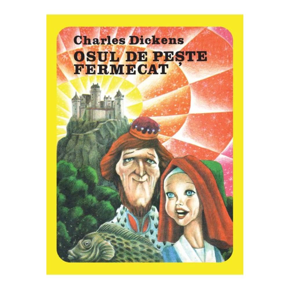 Osul de peste fermecat, Charles Dickens imagine