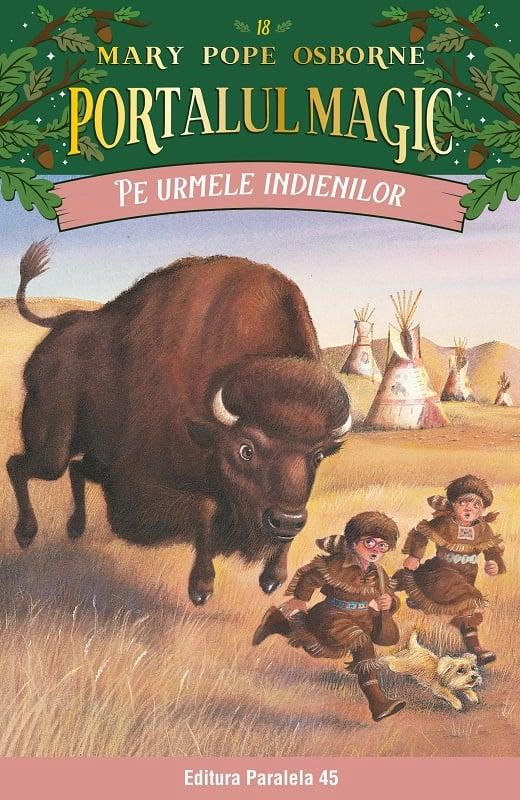 Pe urmele indienilor. Portalul magic nr. 18, Mary Pope Osborne