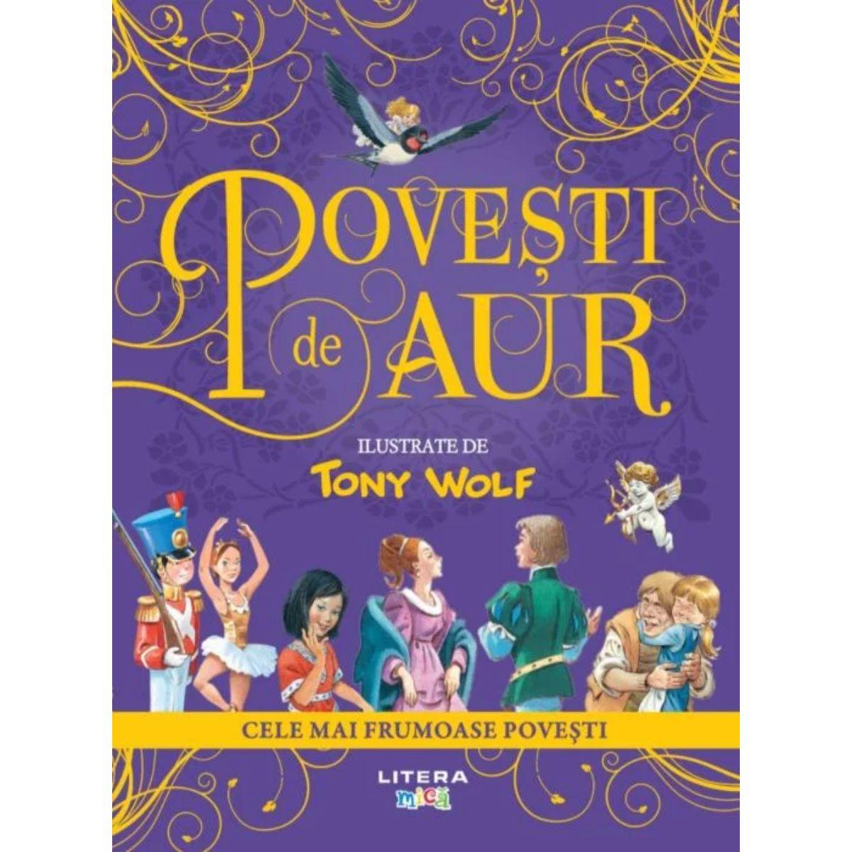 Tony Wolf, Povesti de aur