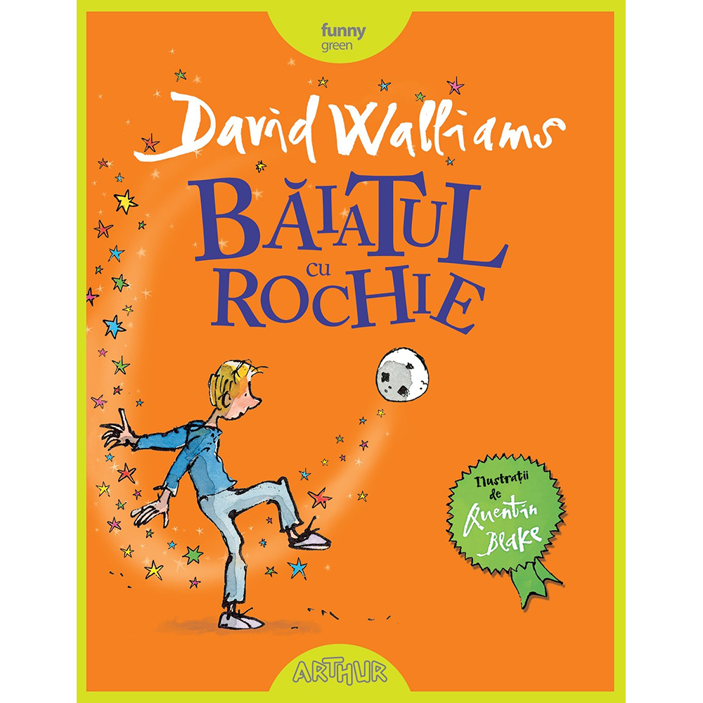 Carte Editura Arthur, Baiatul cu rochie, David Walliams