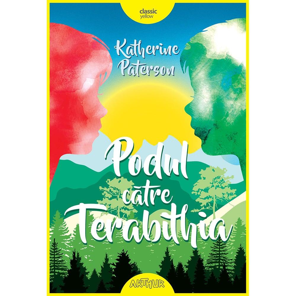 Carte Editura Arthur, Podul catre Terabithia, Katherine Paterson imagine