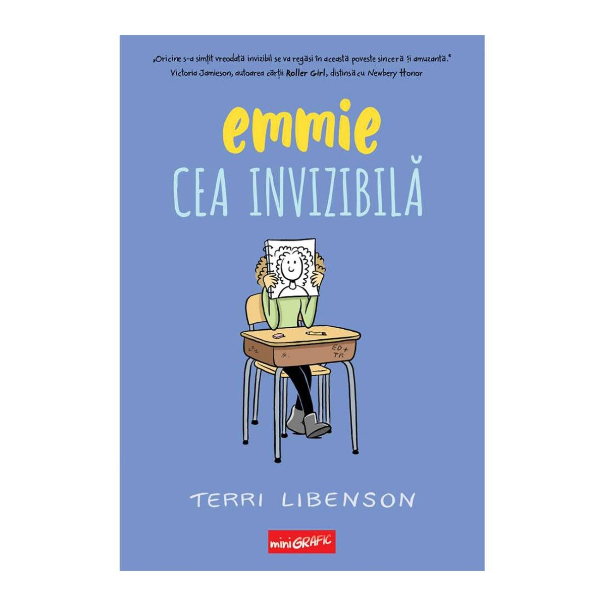 Carte Editura Arthur, Emmie cea invizibila, Terri Libenson