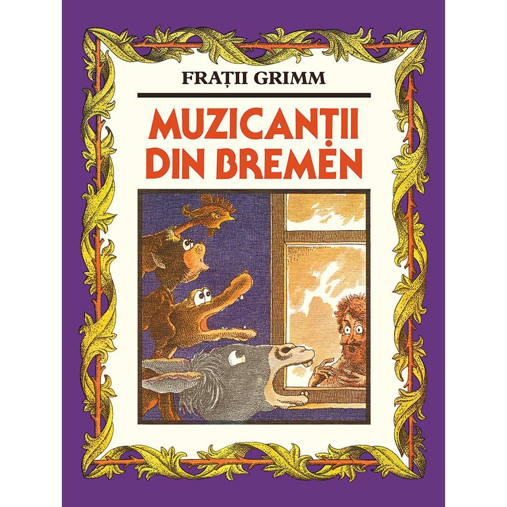 Carte Editura Arthur, Muzicantii din Bremen, Fratii Grimm