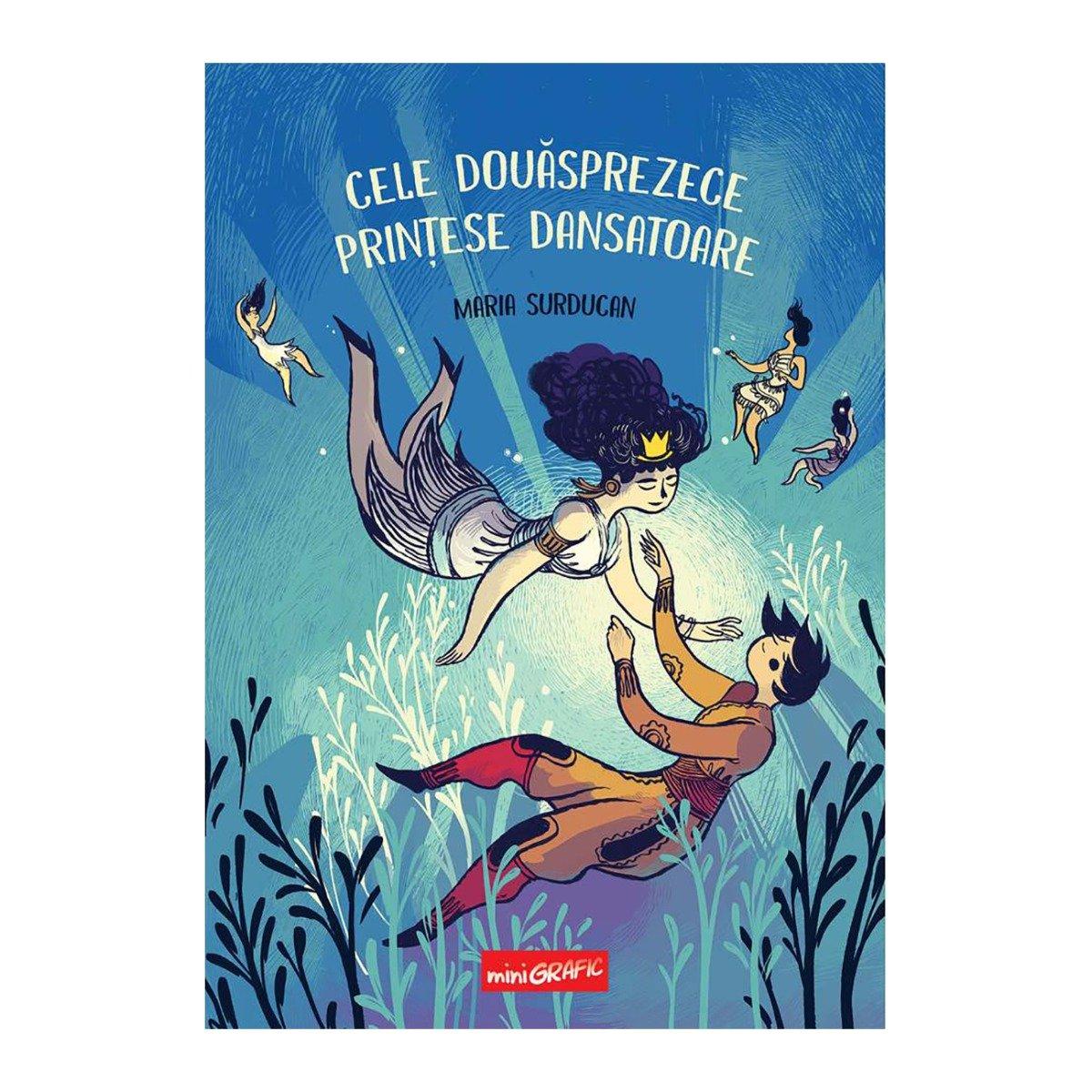 Carte Editura Arthur, Cele douasprezece printese dansatoare, Maria Surducan