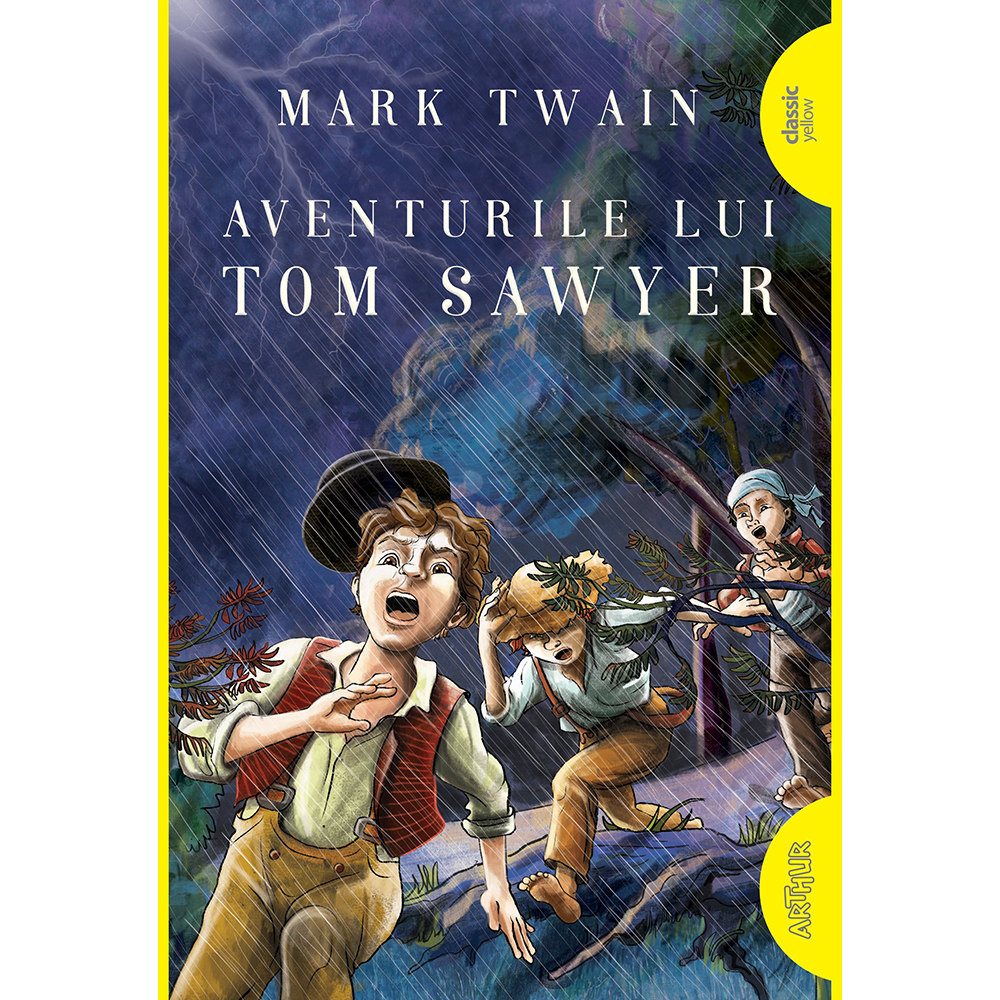 Carte Editura Arthur, Aventurile lui Tom Sawyer, Mark Twain