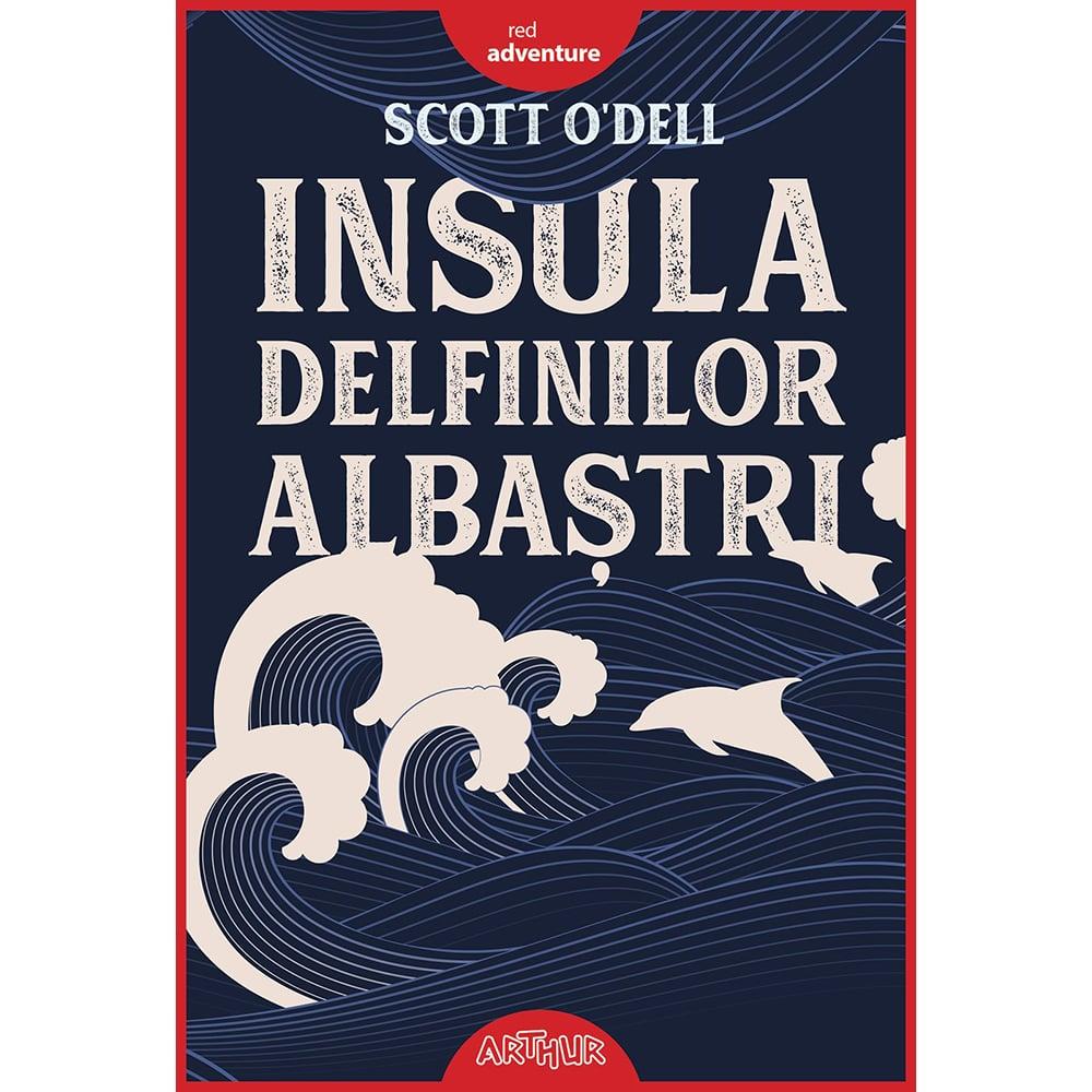 Carte Editura Arthur, Insula delfinilor albastri, editie noua