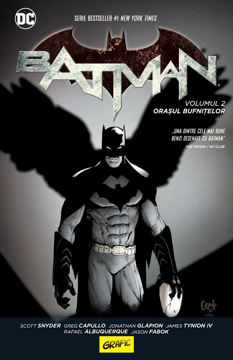 Batman. Orasul Bufnitelor, Scott Snyder, Greg Capullo, Johnathan Glapion, James Tynion Iv, Sandu Florea