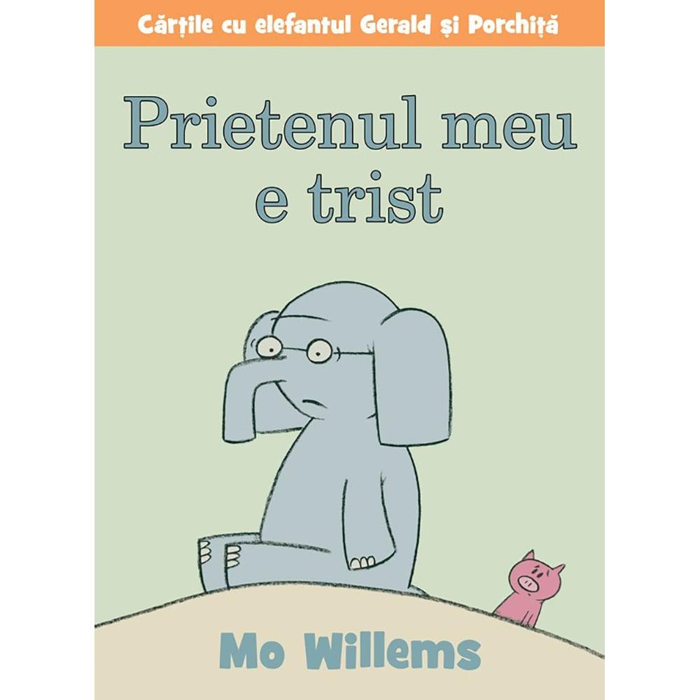 Carte Editura Arthur, Prietenul meu e trist, Mo Willems