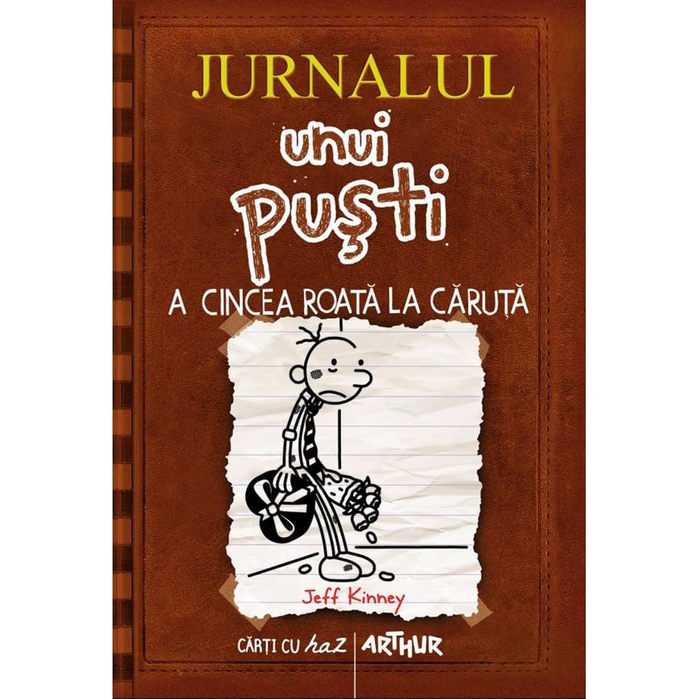 Carte Editura Arthur, Jurnalul unui pusti 7. A cincea roata la caruta, Jeff Kinney