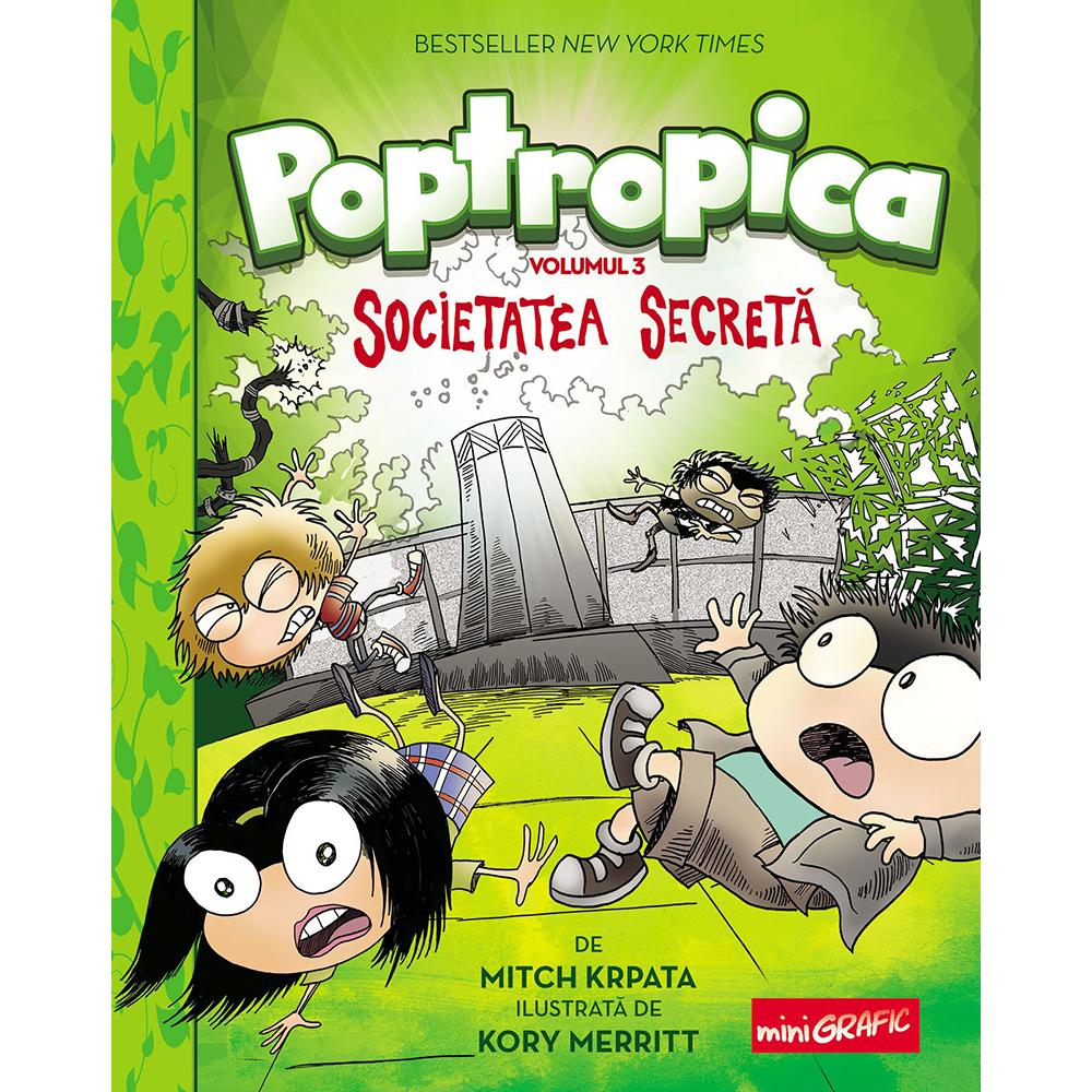 Carte Editura Arthur, Poptropica 3. Societatea secreta, Mitch Krpata, Kory Merritt