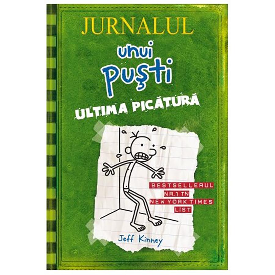 Carte Editura Arthur, Jurnalul unui pusti 3. Ultima picatura, editie noua