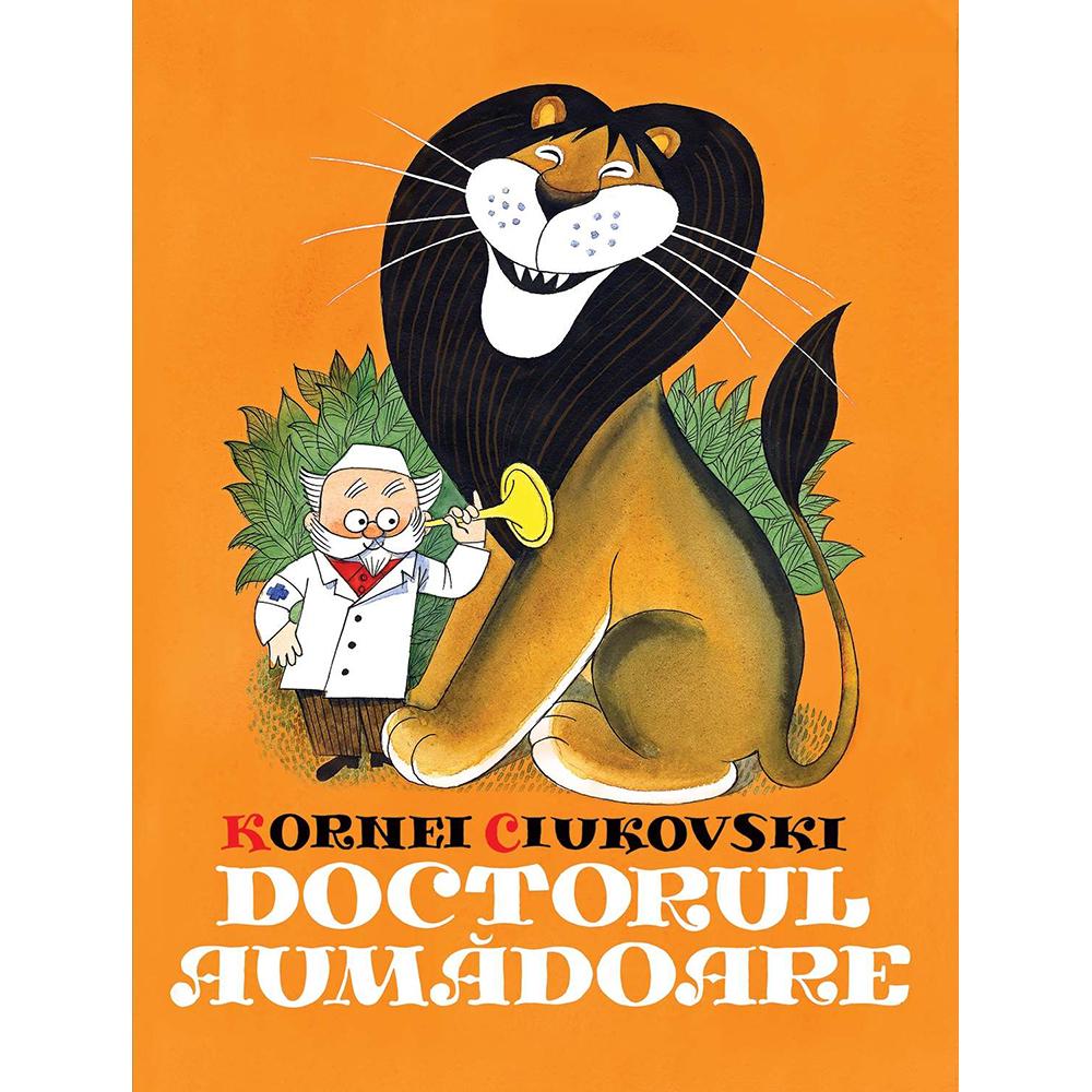 Carte Editura Arthur, Doctorul Aumadoare, Kornei Ciukovski