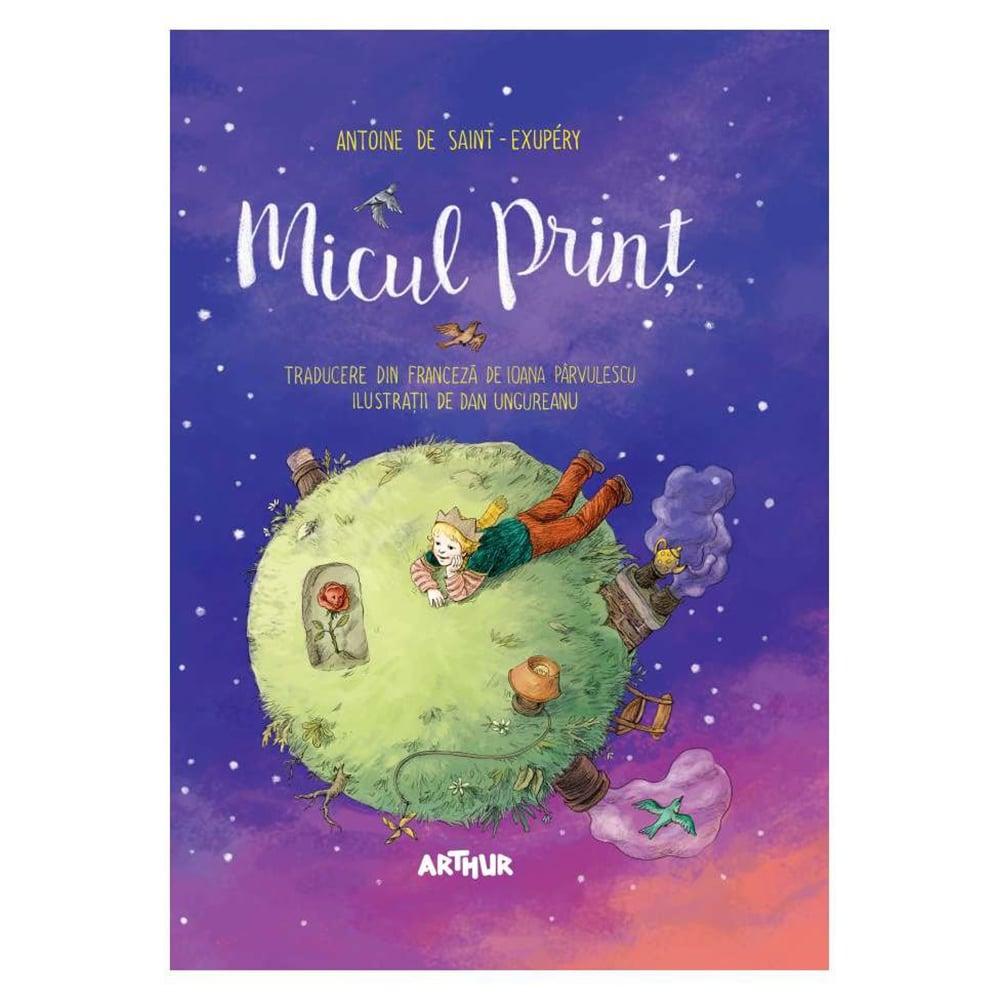 Carte Editura Arthur, Micul print, ilustrata de Dan Ungureanu, editie noua