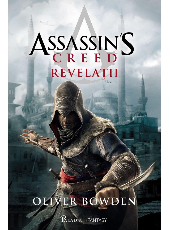 Assassin's Creed 4. Revelatii, Oliver Bowden
