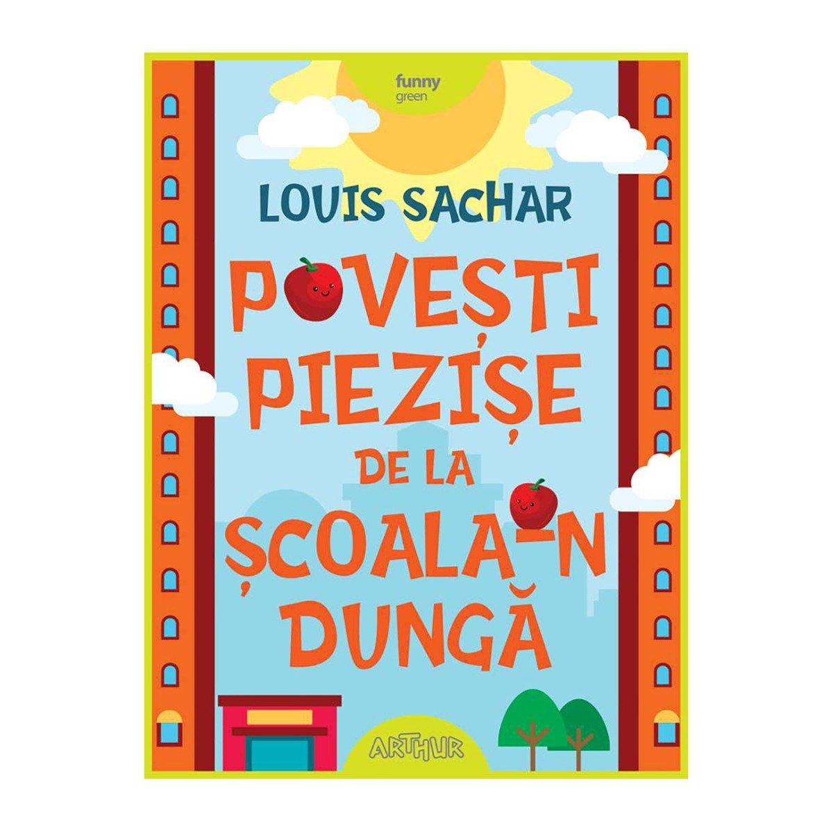 Carte Editura Arthur, Povesti piezise de la scoala-n dunga imagine