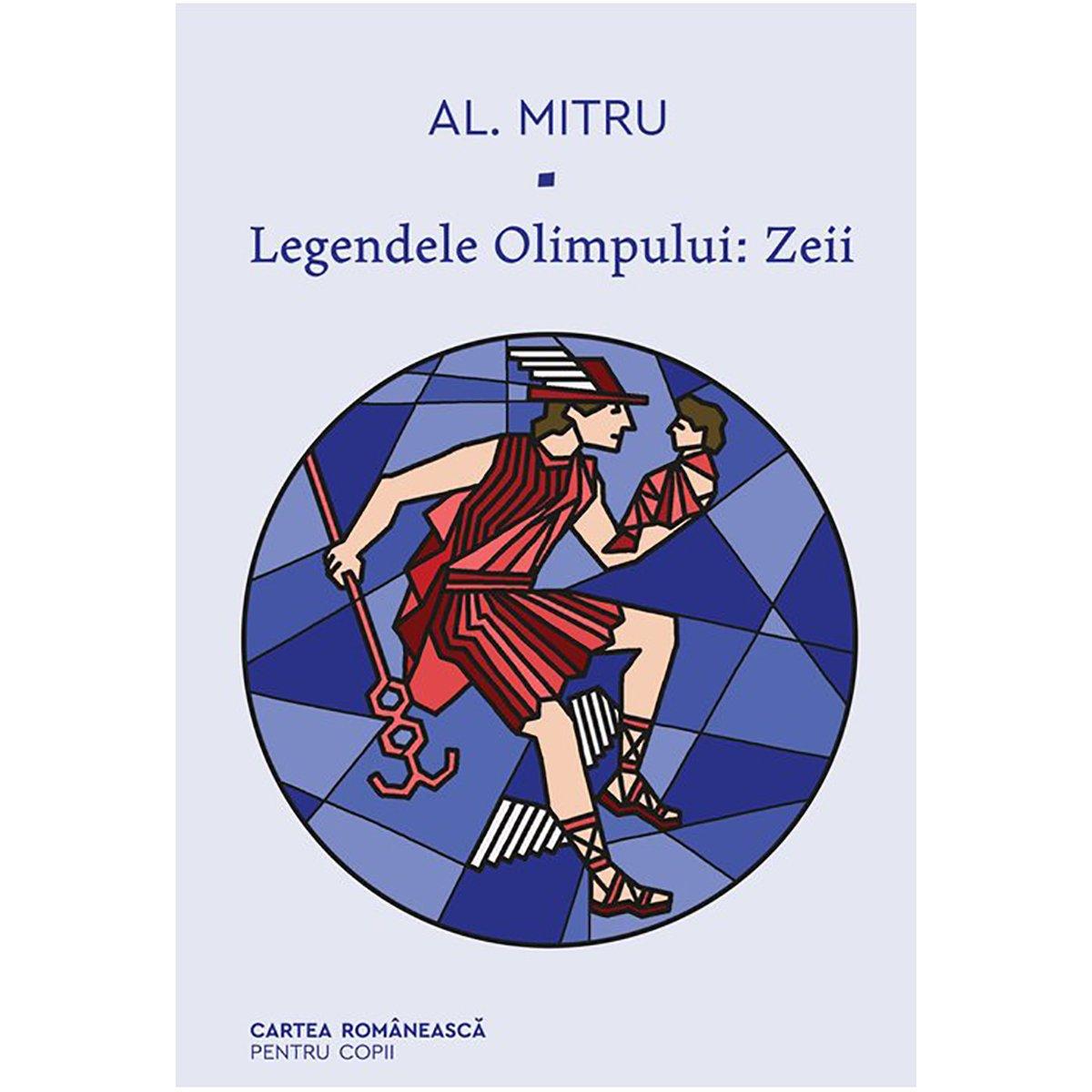 Legendele olimpului 1, Zeii, Alexandru Mitru