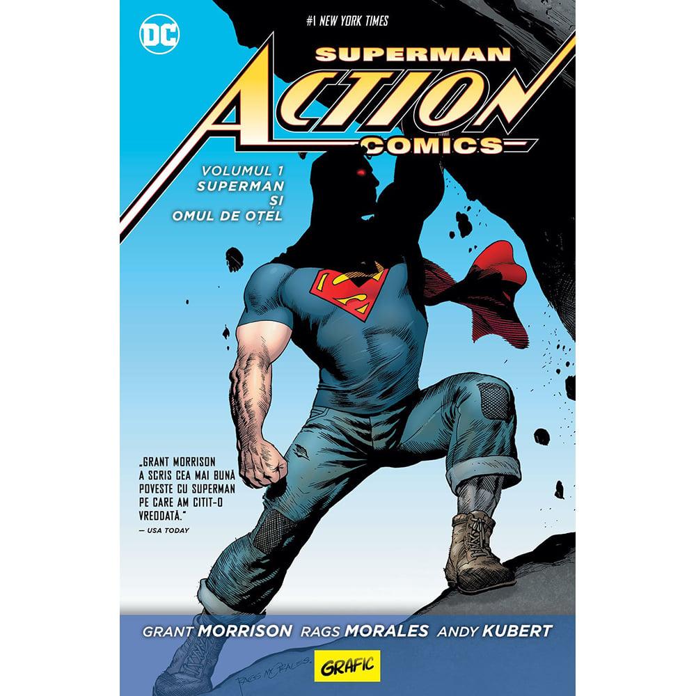 Carte Editura Arthur, Superman action comics 1: Superman si omul de otel, Grant Morrison, Rags Morales, Andy Kubert