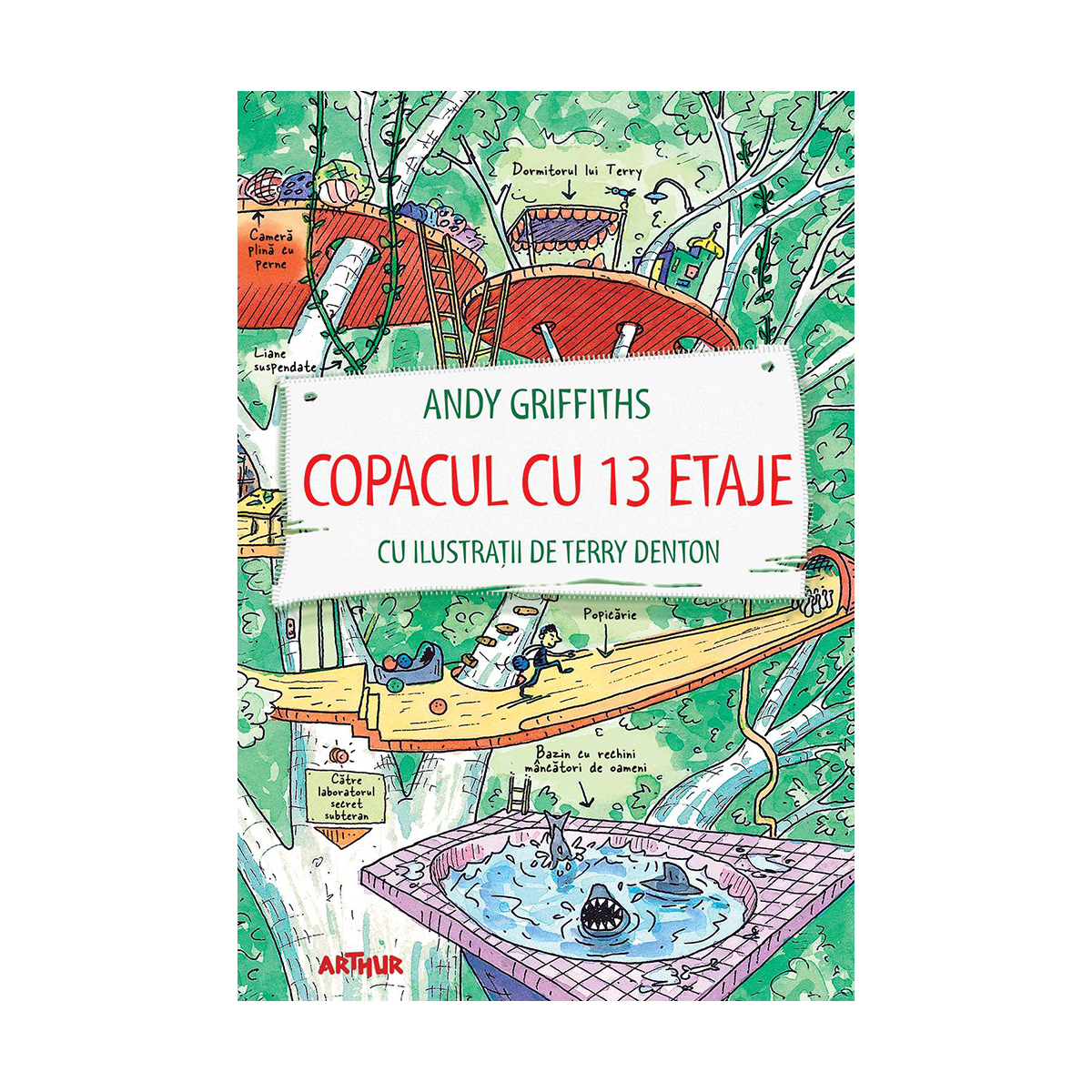 Carte Editura Arthur, Copacul cu 13 etaje, Andy Griffiths