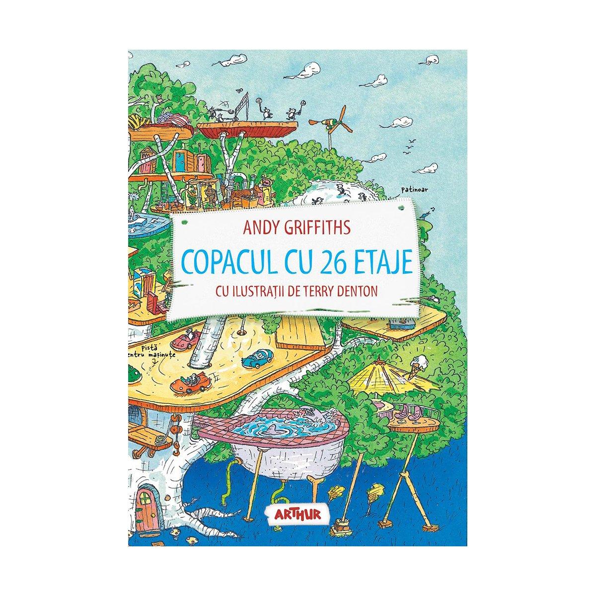 Carte Editura Arthur, Copacul cu 26 etaje, Andy Griffiths imagine