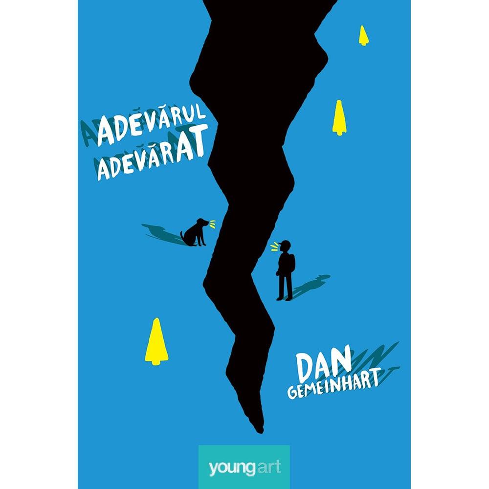 Carte Editura Arthur, Adevarul adevarat, Dan Gemeinhart
