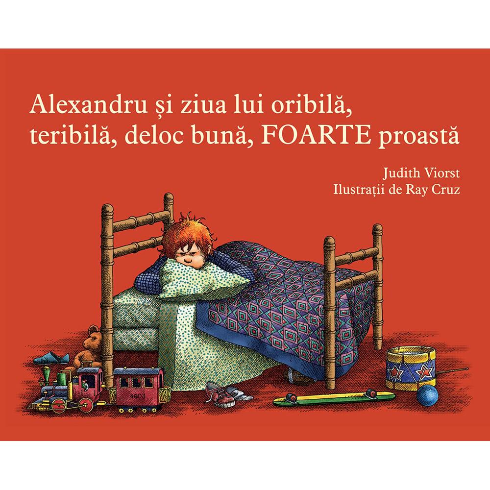 Carte Editura Arthur, Alexandru si ziua lui oribila, teribila, deloc buna, foarte proasta, Judith Viorst