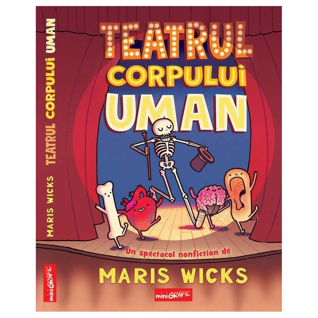 Carte Editura Arthur - Teatrul Corpului Uman, Maris Wicks