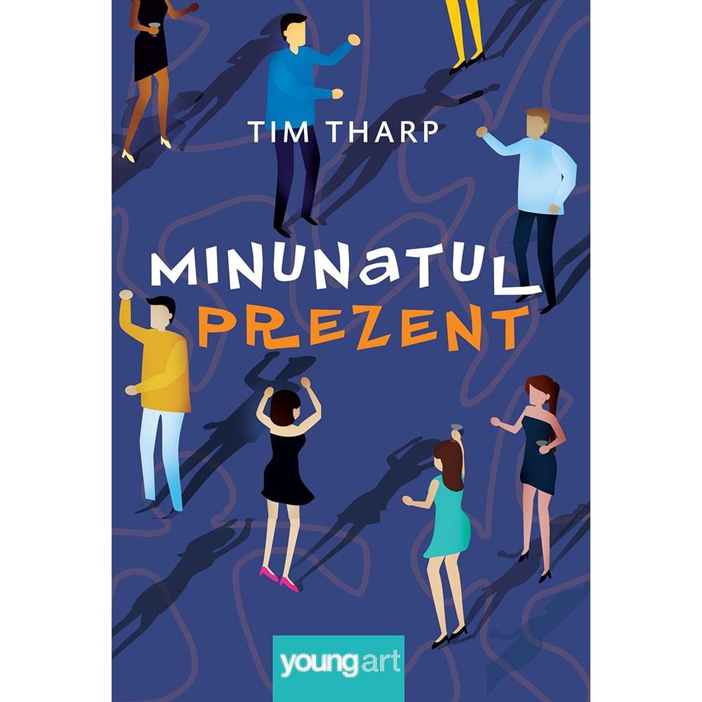 Carte Editura Arthur, Minunatul prezent, Tim Tharp