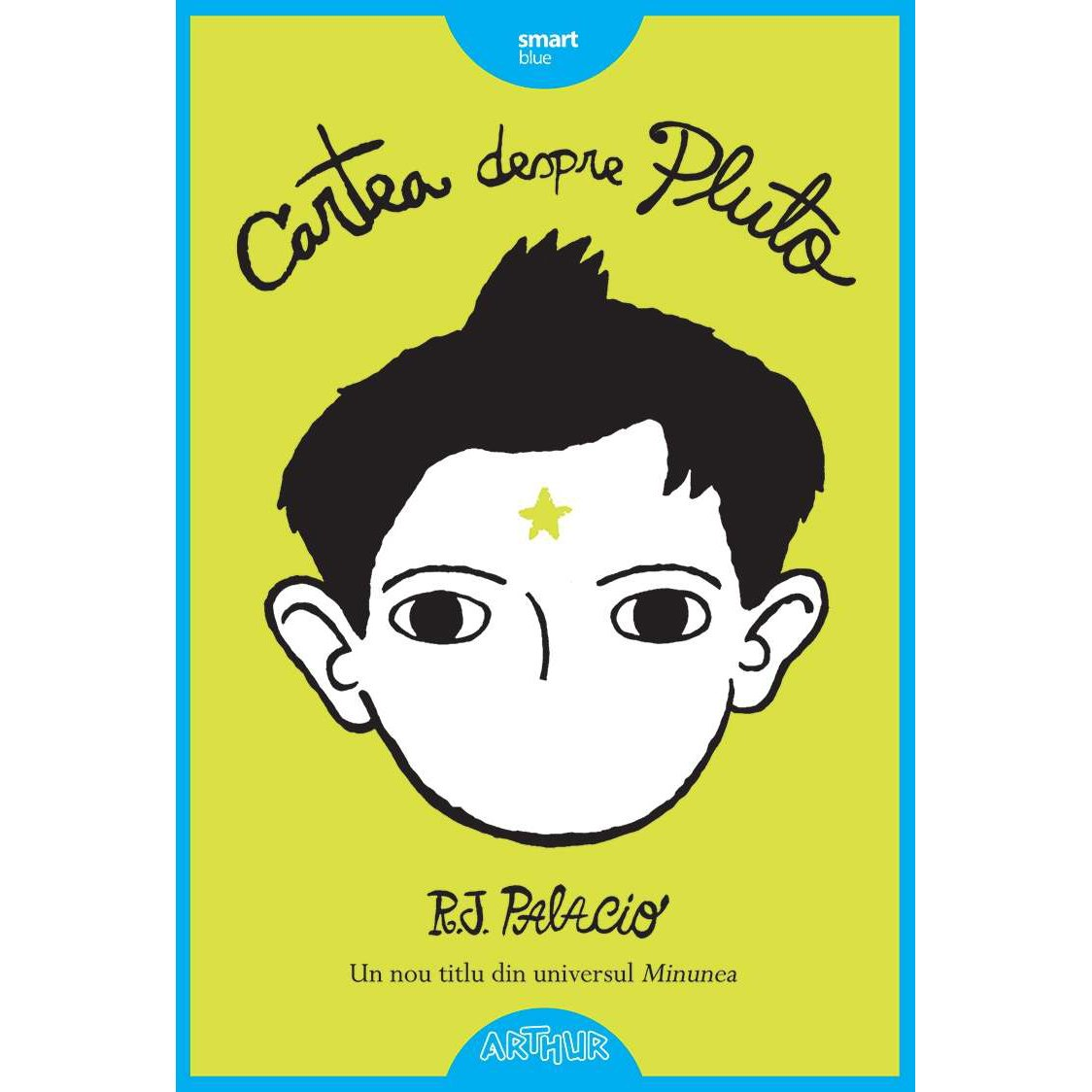 Carte Editura Arthur - Cartea despre Pluto, R.J. Palacio imagine