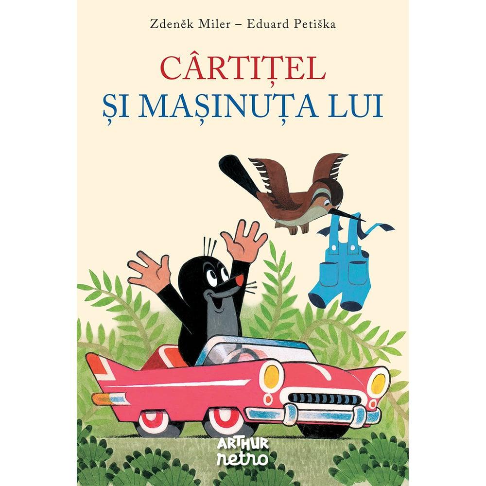 Carte Editura Arthur, Cartitel si masinuta lui, Zdenek Miler, Eduard Petiska