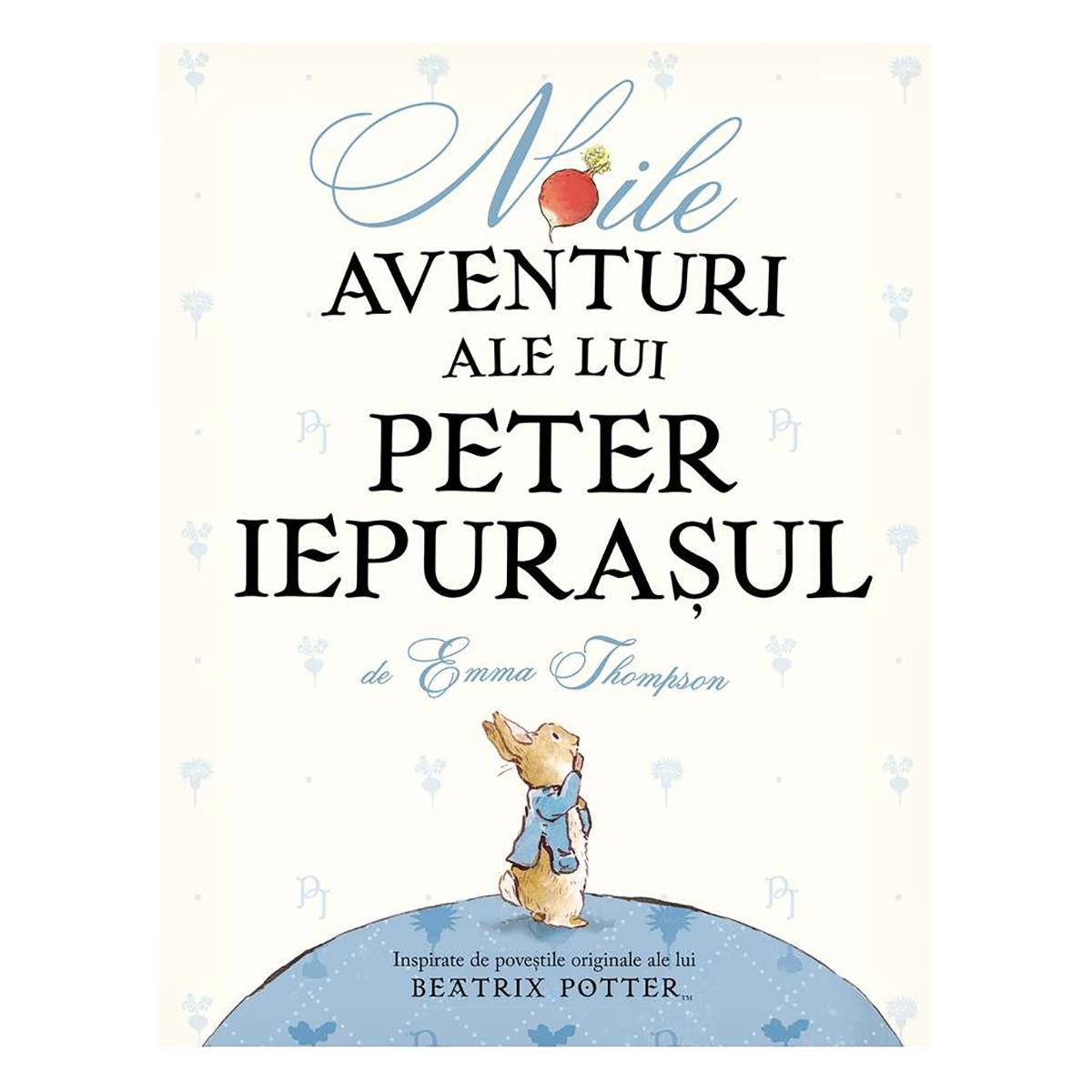 Carte Editura Arthur, Noile aventuri ale lui Peter iepurasul