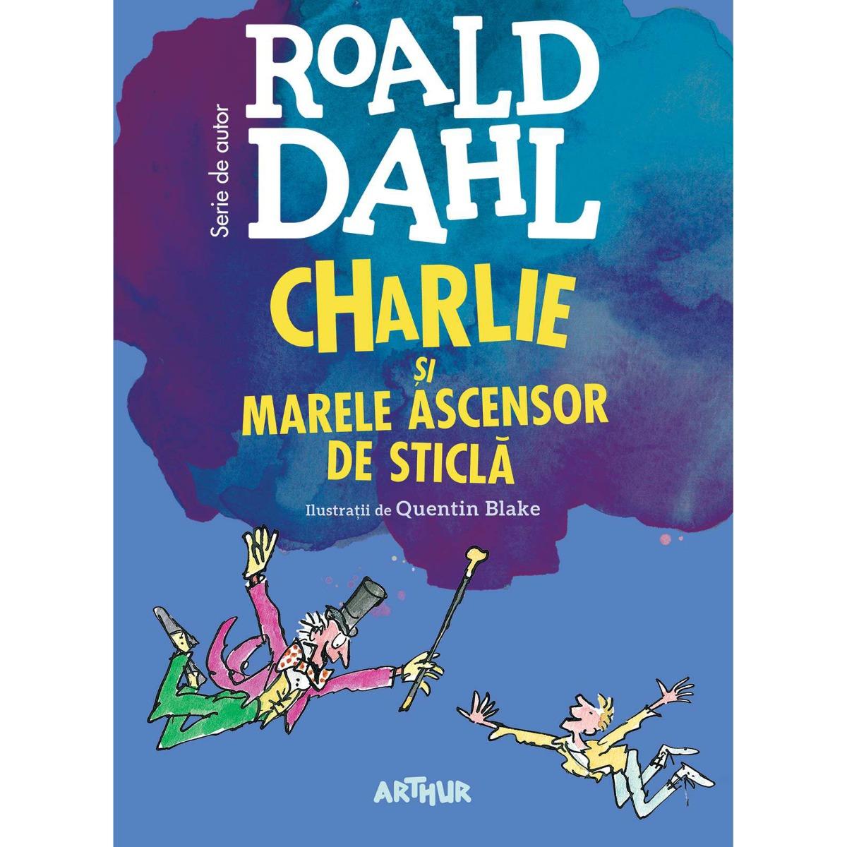 Carte Editura Arthur - Charlie si Marele Ascensor de Sticla, Roald Dahl