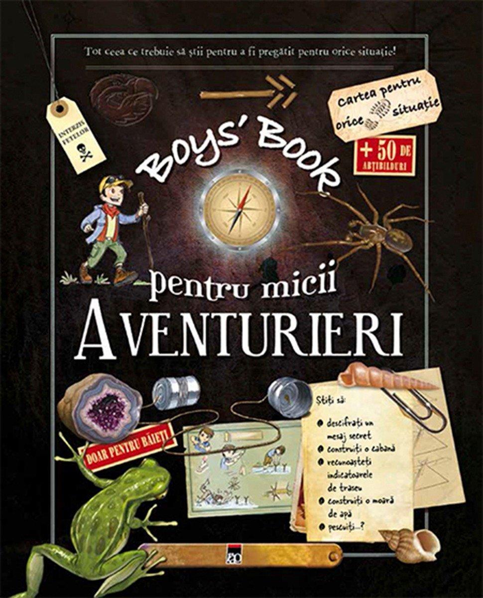 Boys' Book pentru micii aventurieri, Michele Lecreux